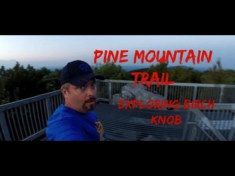 Pine Mountain Trail: Exploring Birch Knob
