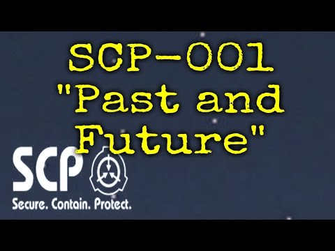 "SCP-001 Kalinin's Proposal ""Past and Future"" 