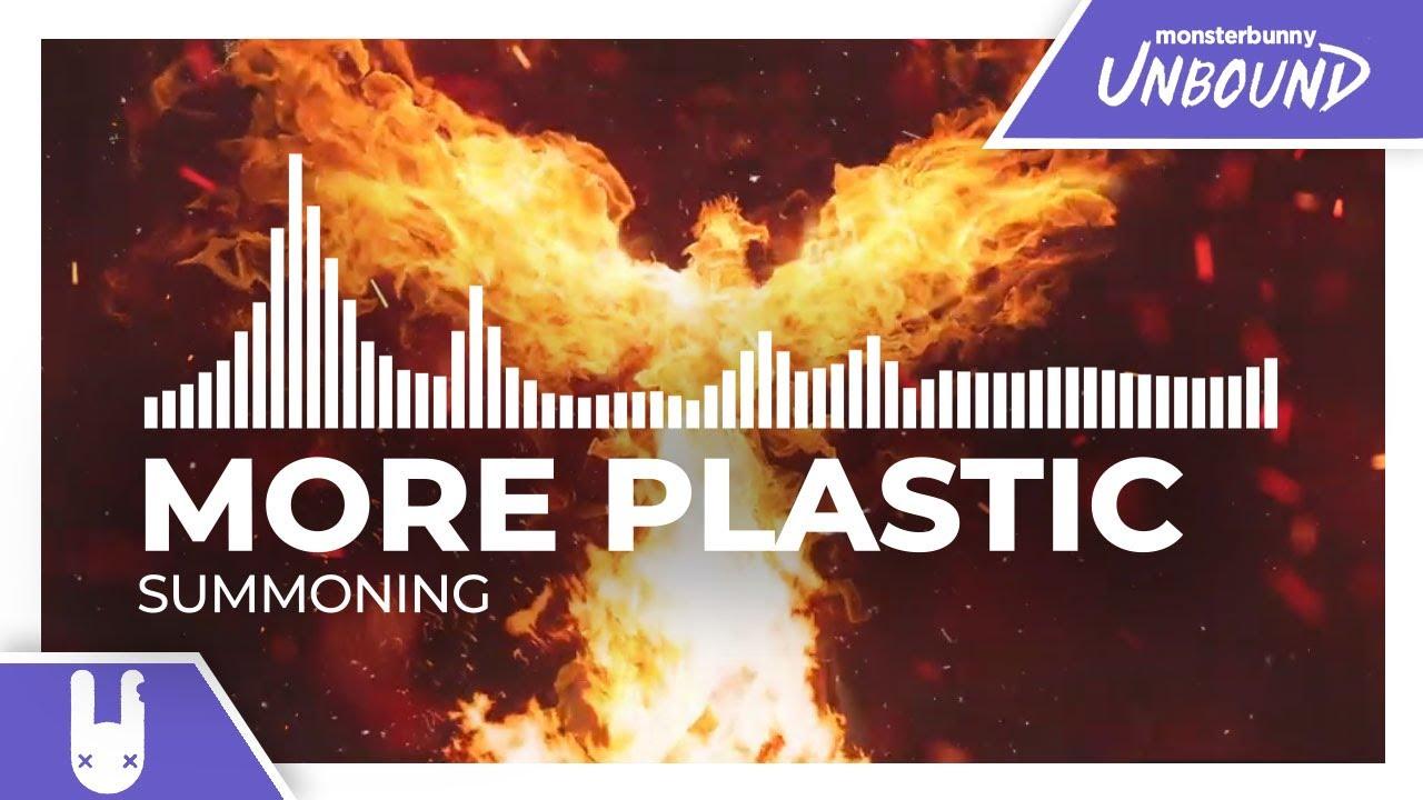 More Plastic - Summoning [Monstercat Remake]