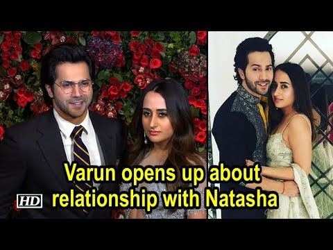 Varun Dhawan opens up about relationship with Natasha