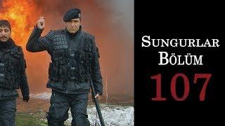 SUNGURLAR 107.Bölüm - HD