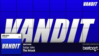 Judge Jules - The Attack (Original Mix)