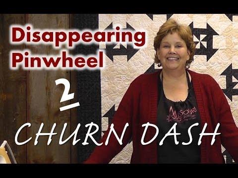 Disappearing Pinwheel Part 2 - The Churn Dash Pinwheel Quilt