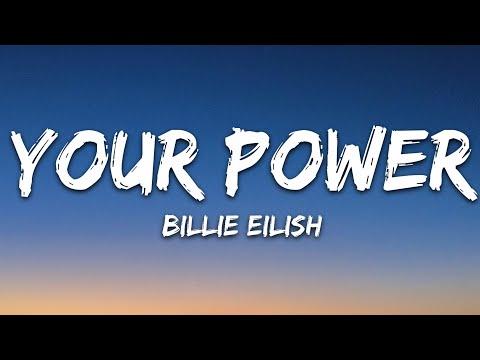 Billie Eilish – Your Power (Lyrics)