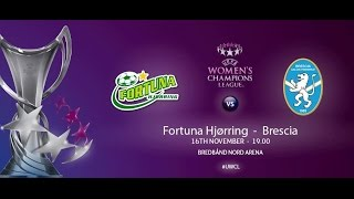 Fortuna Hjørring. vs ACF Brescia (W) full match
