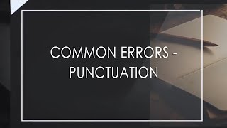 Common Errors - Punctuation | Essay and Answer Writing | Civil Services