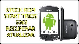 Como INSTALAR a ROM original de fábrica STOCK ROM | galaxy Star Trios - 5283B