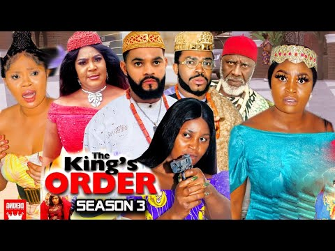 Download THE KING'S ORDER SEASON 3 -(Trending New Movie)Chizzy Alichi 2021 Latest Nigerian New Movie FULL HD