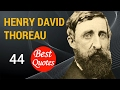 "🔴 The 44 Best Quotes by Henry David Thoreau ✅ ""I have no time to be in a hurry."""