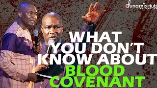 WHAT YOU DON'T KNOW ABOUT BLOOD COVENANT   APOSTLE JOSHUA SELMAN