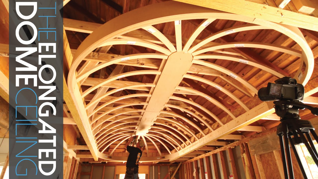 Elongated Dome Ceiling - YouTube