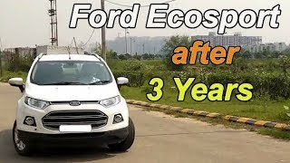 Ford ECOSPORT after 3 Years/ 40,000 KM's : Ownership & long term review | Ford ECOSPORT