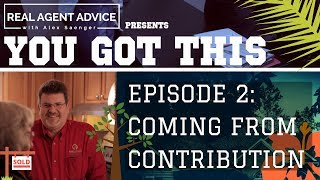 You Got This : Episode 2 : Coming From Contribution