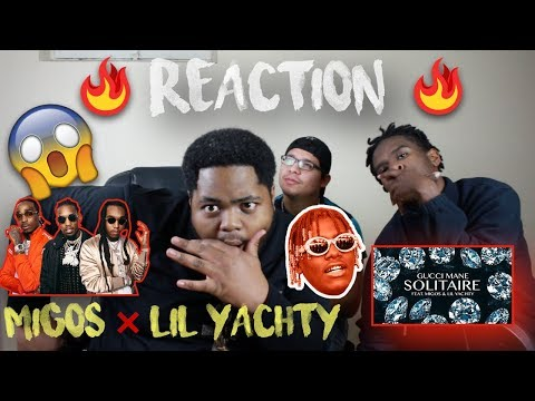 Gucci Mane ❌ Migos ❌ Lil Yachty- Solitaire | REACTION / REVIEW‼️‼️🔥🔥🔥