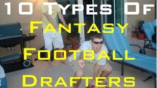 10 Types Of Fantasy Football Drafters