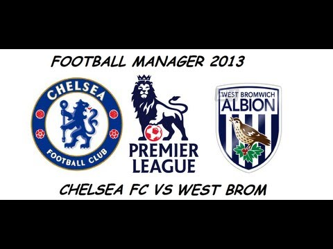 FM 2013 - Chelsea Fc - S3 - E45 - vs West Brom
