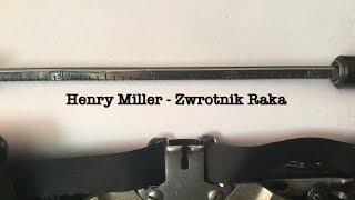 Henry Miller - Zwrotnik Raka