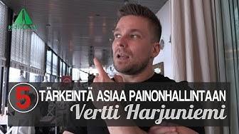 Vertti Harjuniemi: Älä pudota painoa väärin!