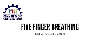 Five Finger Breathing