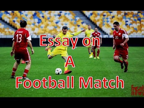 Essay on soccer game