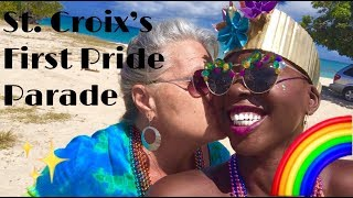 St. Croix's First Pride Parade!