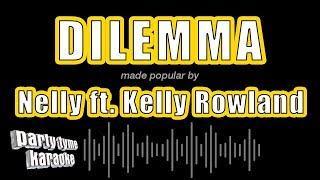 Nelly ft. Kelly Rowland - Dilemma (Karaoke Version)