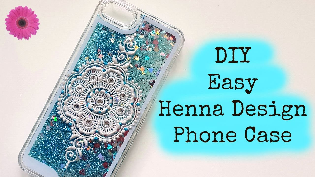 Diy easy henna design phonecase henna art by aroosa for Diy custom phone case