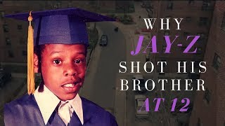 Why Jay Z Shot His Brother At Age 12