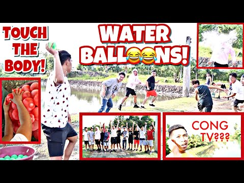 TOUCH THE BODY CHALLENGE!!! W/ CONG TV (WATER BALLOONS EDITION)