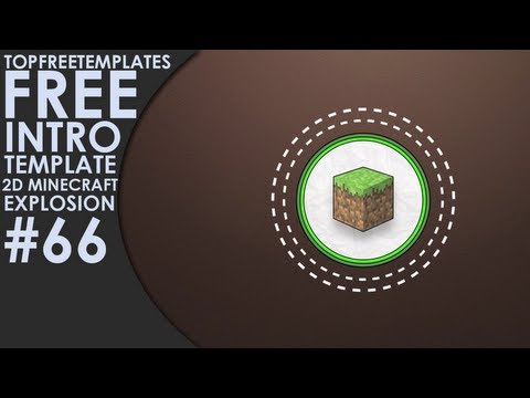 FREE 2D Minecraft Explosion Intro + BONUS TEMPLATE! w/Tutorial #66
