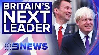 Boris Johnson favourite to become new British Prime Minister | Nine News Australia