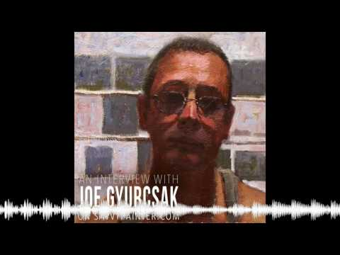 The Impact of an Art Mentor, with Joe Gyurcsak