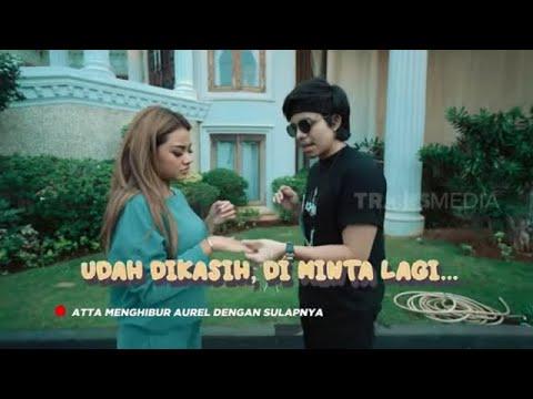 Atta Main Sulap Demi Aurel  | ATTA AUREL TEMAN TAPI CINTA (14/11/20) Part 3