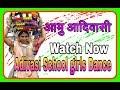 Adivasi School Girls Dance performance Superb Dance group
