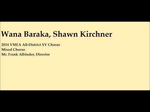 Wana Baraka (Shawn Kirchner)