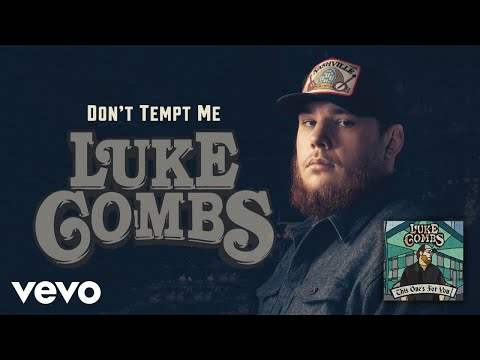 Luke Combs  Dont Tempt Me Audio