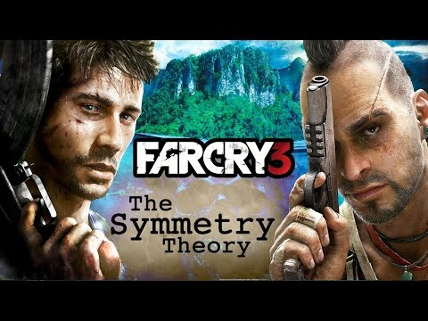 Far Cry 3 - The Symmetry Theory | Ryan's Theory