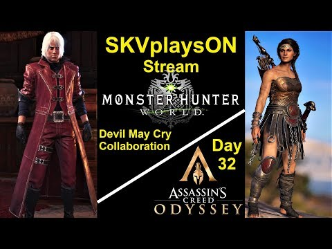 SKVplaysON - Monster Hunter World & AC Odyssey - Day 32, Stream, PC [English] Game Play thumbnail