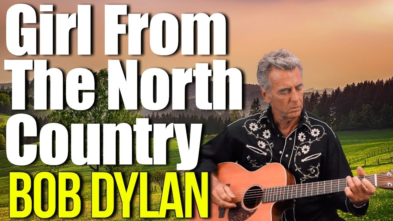 Bob Dylan Girl From The North Country Guitar Lesson + Tutorial