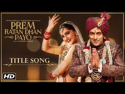 Prem Ratan Dhan Payo Title Song | Salman...