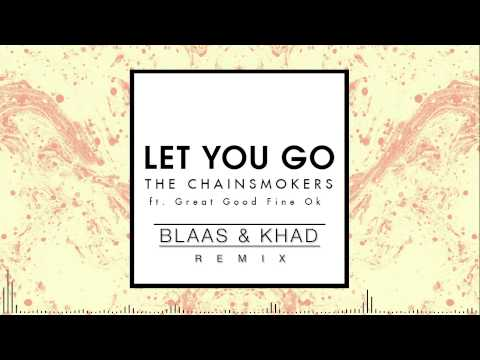 The Chainsmokers - Let You Go (Blaas &...