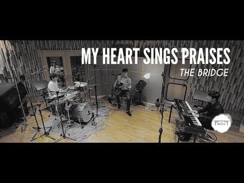 THE BRIDGE - My Heart Sings Praises (내마음다해) 박광식 임용훈 공민 김기욱