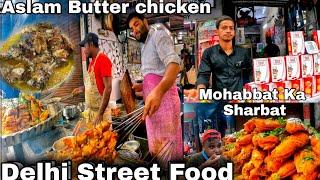 World Famous Aslam Butter Chicken 🔥| Mohabbat Ka Sharbat | Jama Masjid Food | Delhi Street Food