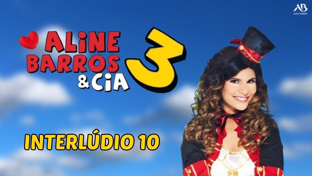 Dvd Aline Barros Cia 3 Interludio 10 Youtube