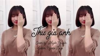 Thư gửi anh _ Thủy Tiên [ Cover by Huyền Nguyễn ]