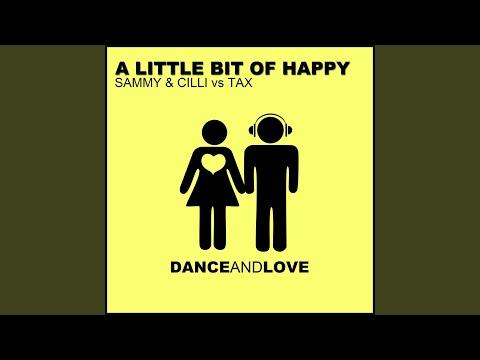 A Little Bit of Happy (Alien Cut Remix)