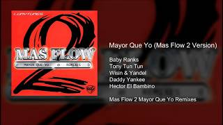 Mayor Que Yo (Mas Flow 2 Version)