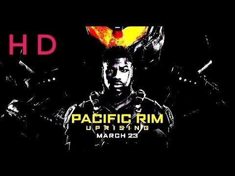 Pacific rim uprising 2018 Full Movie(multi...