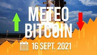 La Météo Bitcoin FR - Jeudi 16 septembre 2021 - Analyse Crypto Fanta
