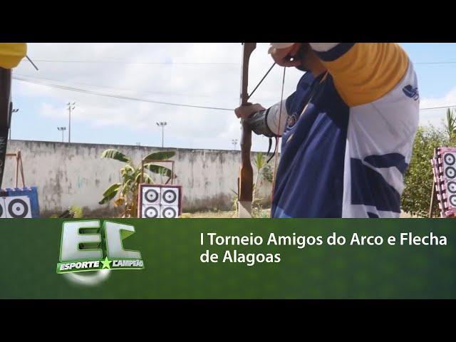 I Torneio Amigos do Arco e Flecha de Alagoas